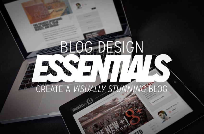 blog design essentials