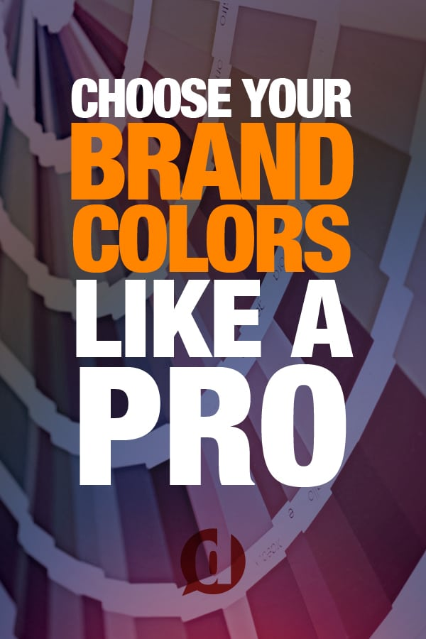 A simple guide to choosing the right colors for your brand!