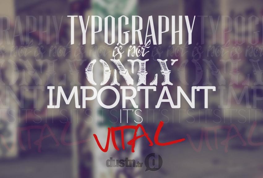 typography is vital