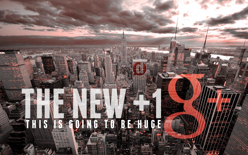 Everything You Need To Know About The +1 On Google+