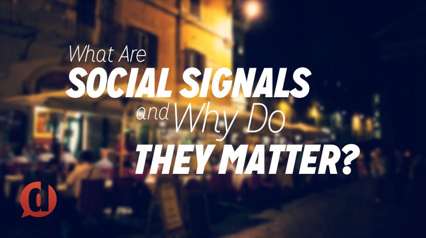 What Are Social Signals (Social Proof) & Why Do They Matter?