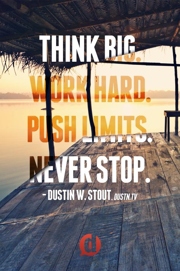 creative motivation think big work hard
