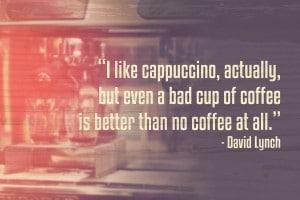 bad-coffee-better-than-no-coffee