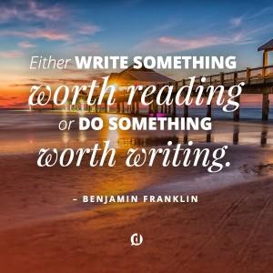 do-something-worth-writing-900x900