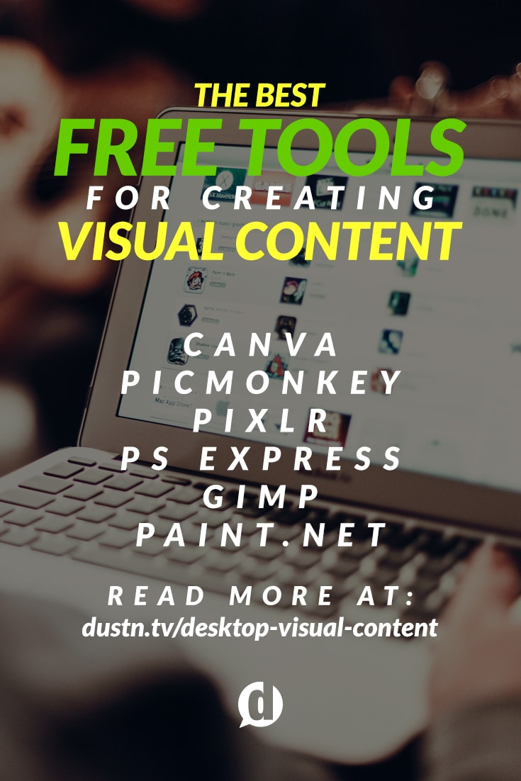 Creating visual content that grabs people\'s eyeballs doesn't require a degree in graphic design as long as you have the right tools. This is my list of the best free tools available.