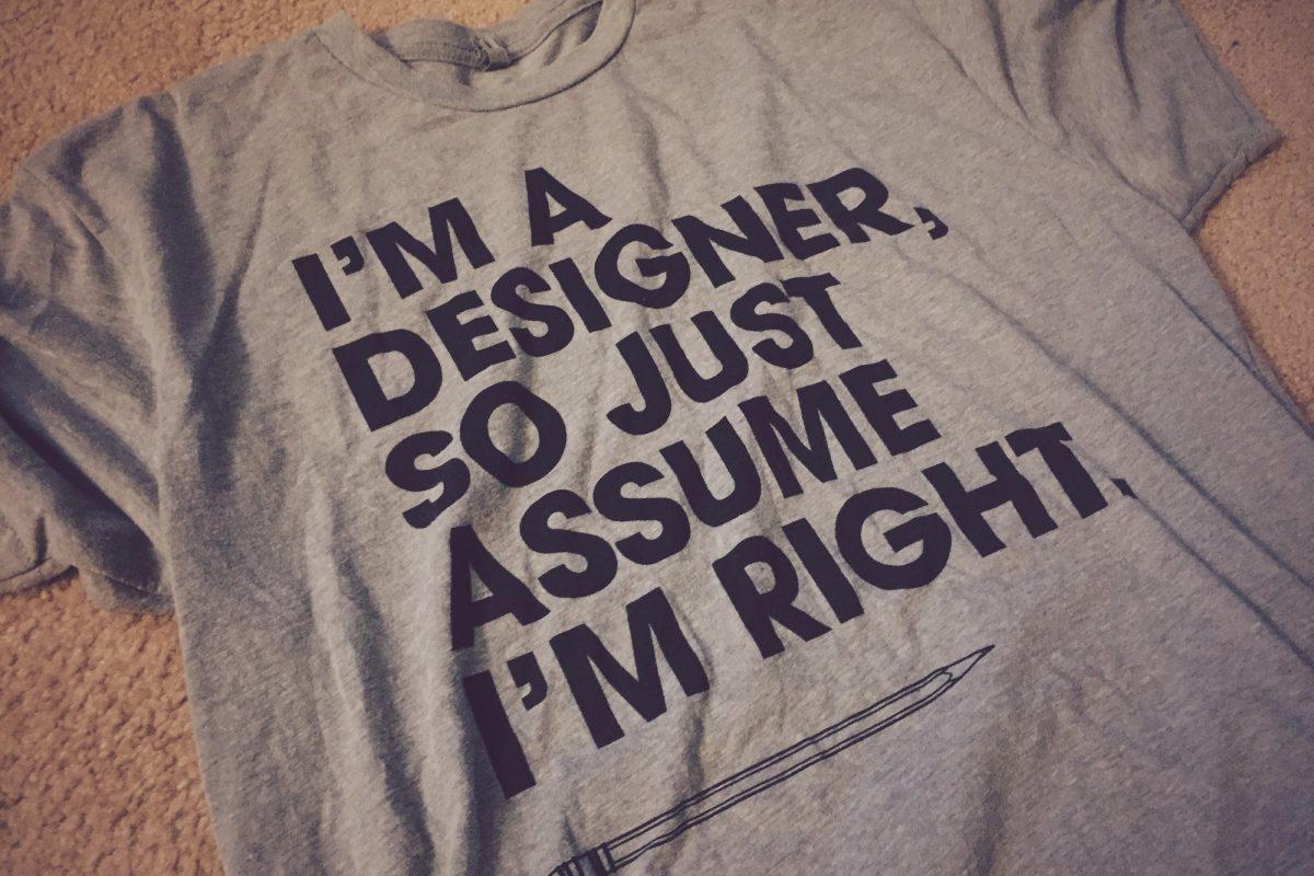 I'm a designer - t-shirt