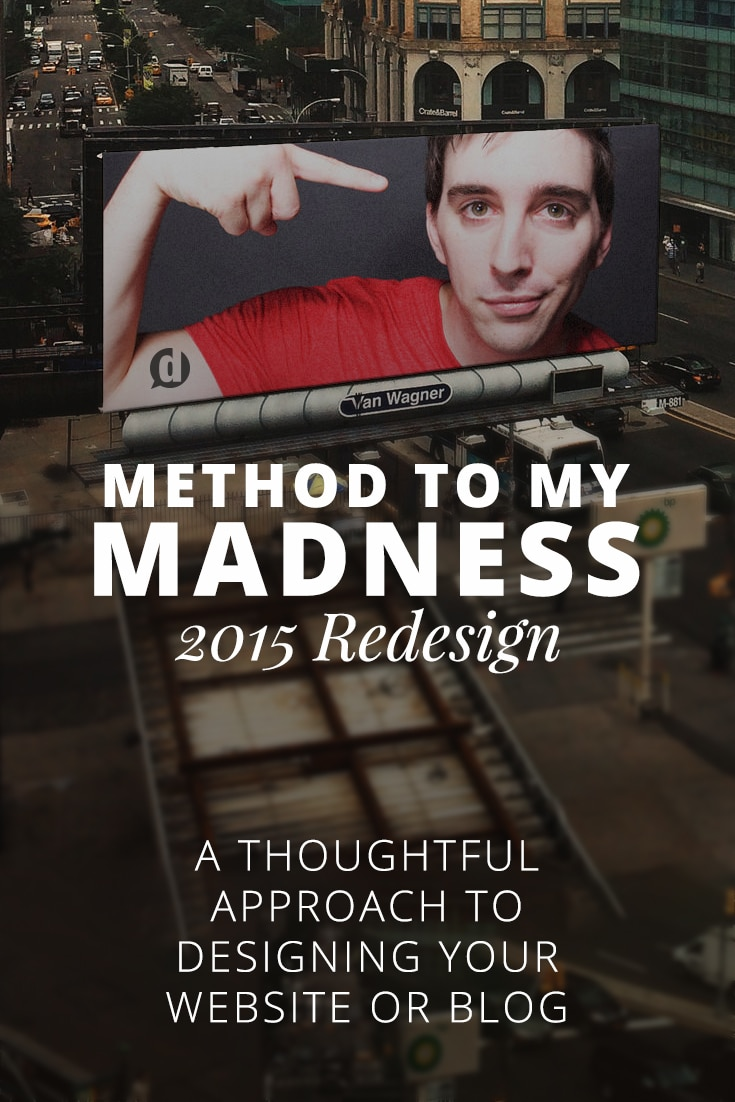 Method to My Madness: Redesign 2015