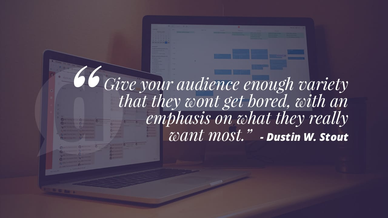 content marketing quote from dustin w. stout
