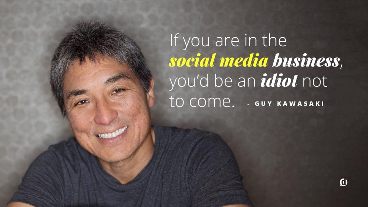 guy kawasaki social media marketing world quote