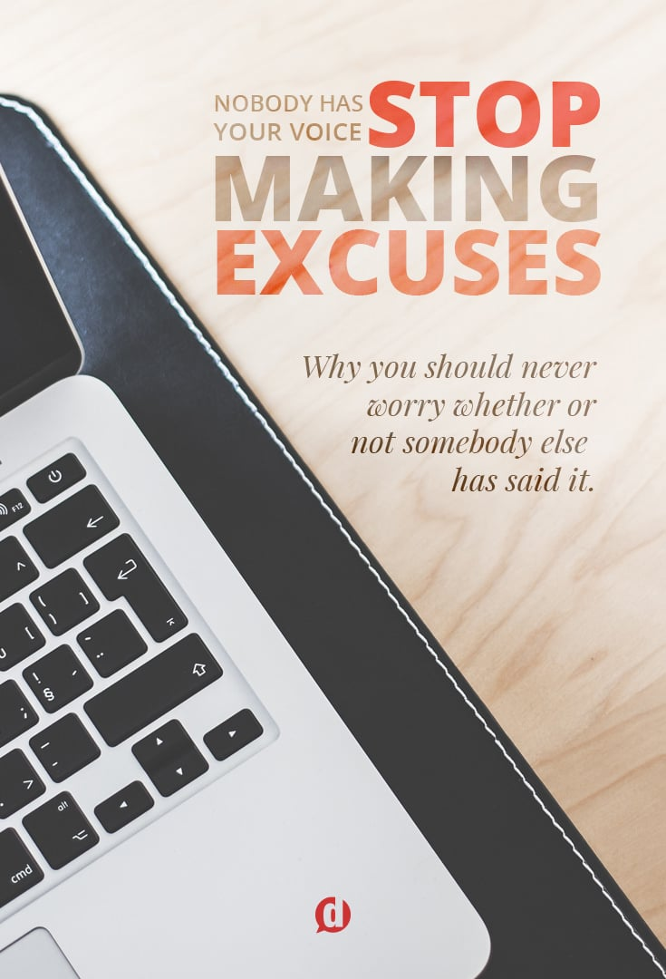 "We've all had the thought at some point, ""I don't have anything to say because it's all been said before."" This article will help you get rid of that excuse for good and allow your creativity to be empowered by what others have done before you."