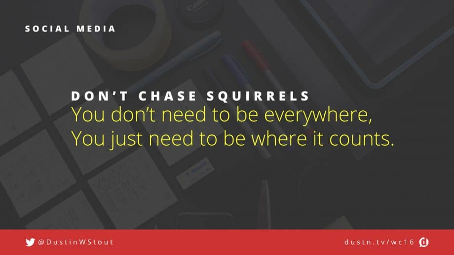don't chase squirrels in social media
