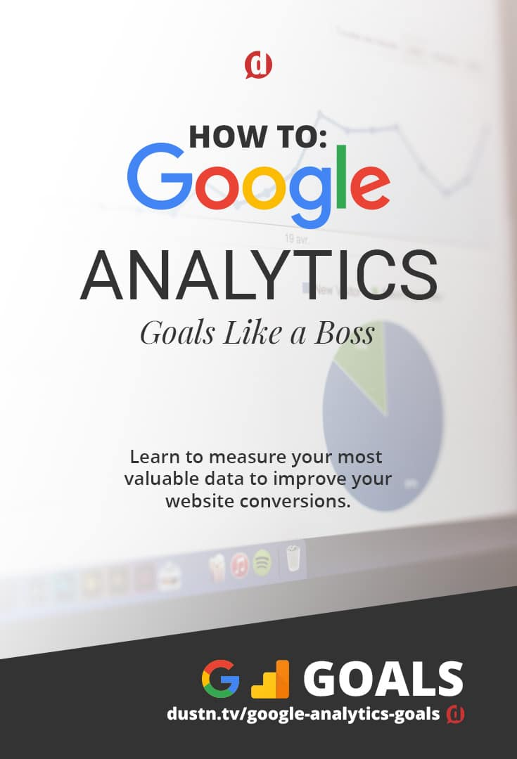 How to: Google Analytics Goals Like a Boss