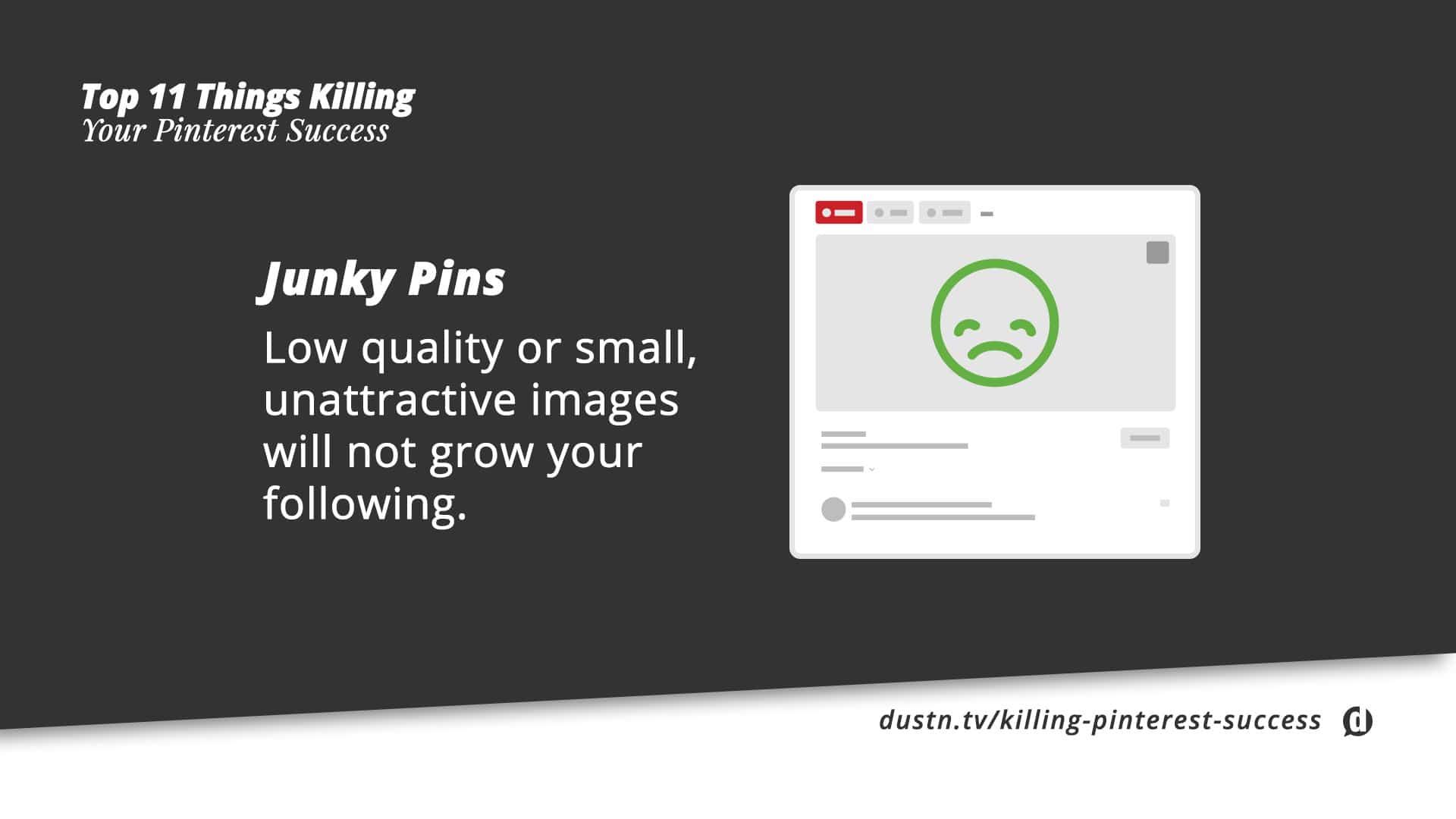 don't pin junky pins