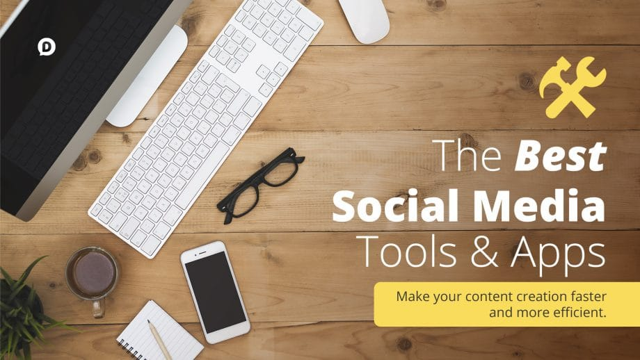 best social media tools text on wooden desk