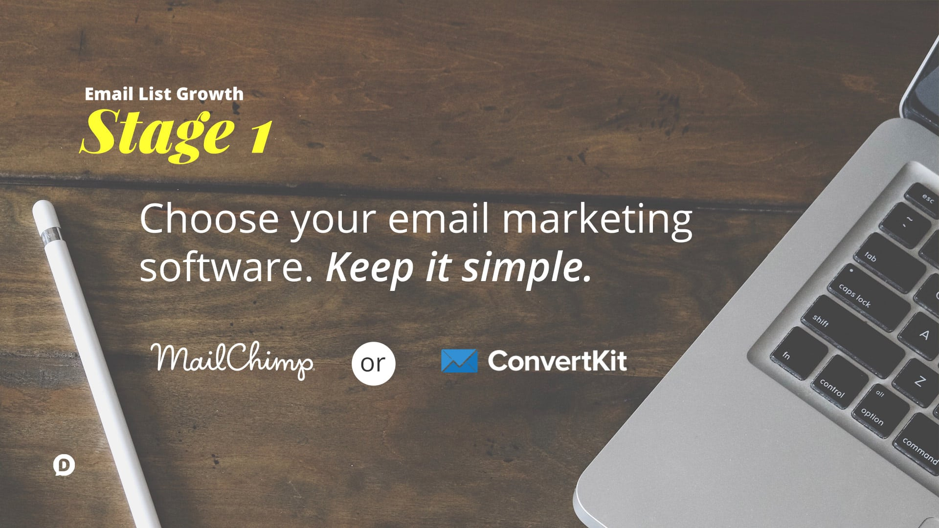 grow your email list stage 1