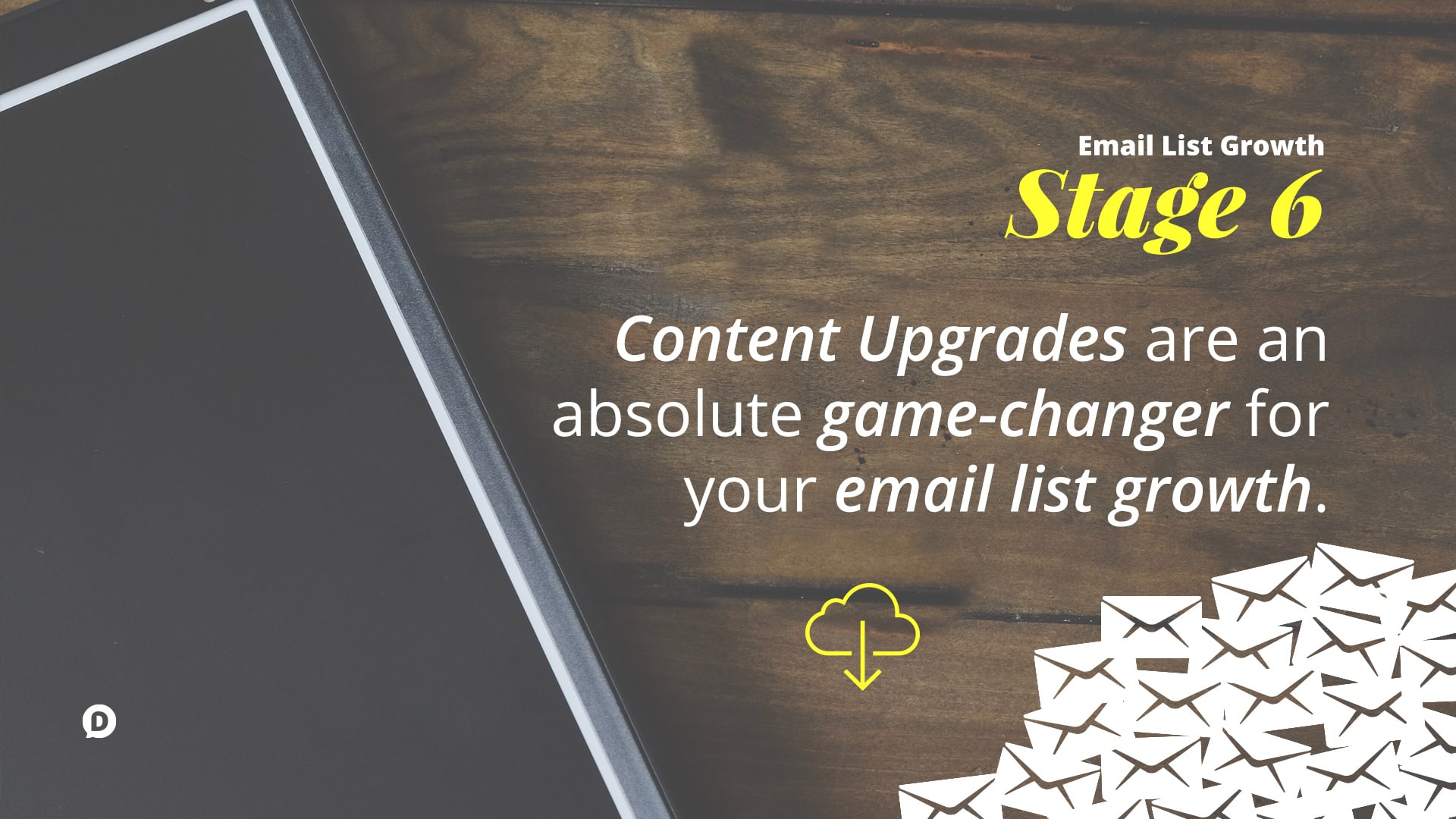 grow your email list stage 6