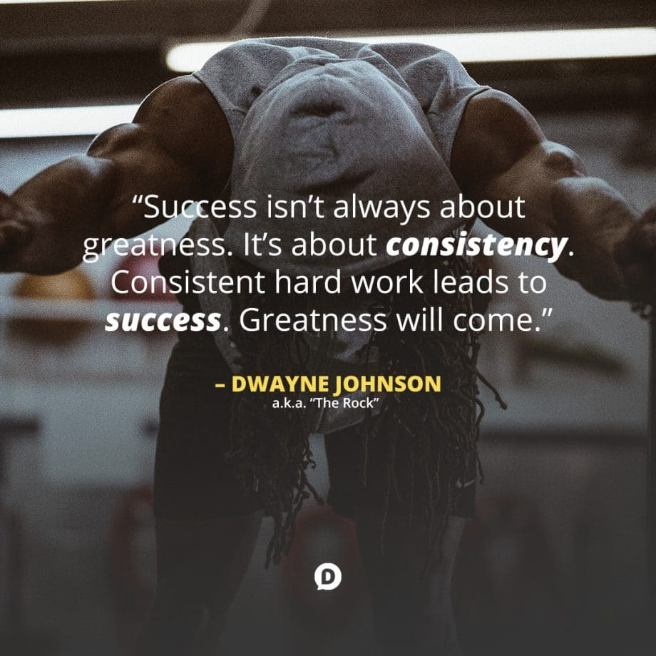 dwayne johnson consistency quote